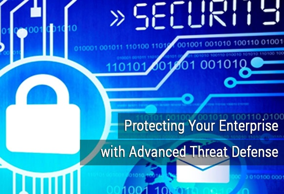 Protecting_Your_Enterprise_with_Advanced_Threat_Defense.jpg
